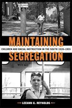 Maintaining Segregation (Making the Modern South)