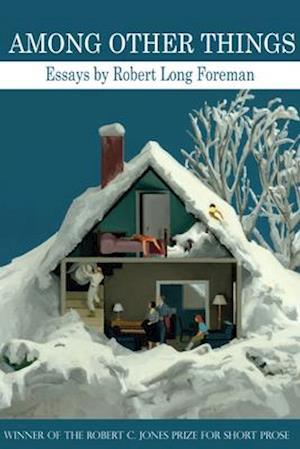 Bog, paperback Among Other Things af Robert Long Foreman
