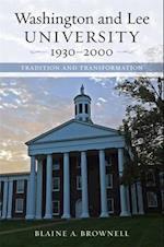 Washington and Lee University, 1930-2000