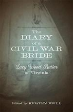 The Diary of a Civil War Bride (Library of Southern Civilization)