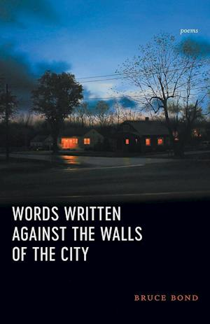 Words Written Against the Walls of the City