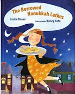 The Borrowed Hanukkah Latkes af Linda Glaser