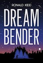 Dreambender af Ronald Kidd