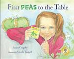 First Peas to the Table