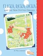Flicka, Ricka, Dicka and the New Dotted Dresses (Flicka, Ricka, Dicka)