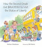 How the Second Grade Got $8,205.50 to Visit the Statue of Liberty af Nathan Zimelman