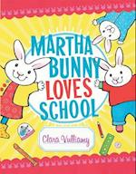 Martha Bunny Loves School