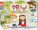 Pb&j Hooray! af Janet Nolan