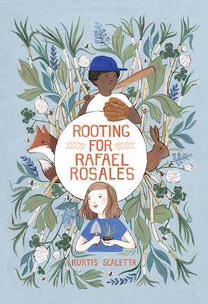 Bog, hardback Rooting for Rafael Rosales af Kurtis Scaletta