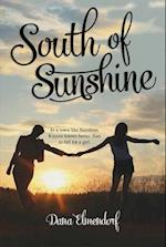 South of Sunshine af Dana Elmendorf