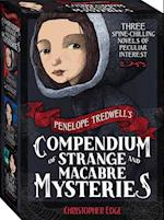 Penelope Tredwell's Compendium of Strange and Macabre Mysteries (The Penelope Tredwell Mysteries)