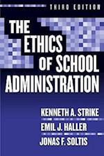 The Ethics Of School Administration (Professional Ethics)