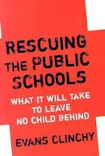 Rescuing the Public Schools