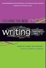 Teaching the New Writing (Language and Literacy (Paperback))