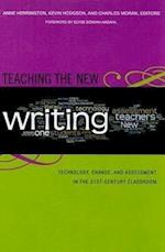Teaching the New Writing (Language and Literacy (Hardcover))