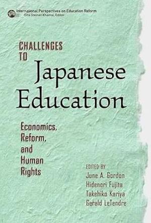 Bog, paperback Challenges to Japanese Education af June A. Gordon
