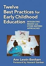 Twelve Best Practices for Early Childhood Education (Early Childhood Education)