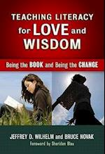 Teaching Literacy for Love and Wisdom (Language and Literacy Series)