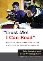 Trust Me! I Can Read (Language and Literacy Series)