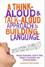 A Think-Aloud and Talk-Aloud Approach to Building Language (0)