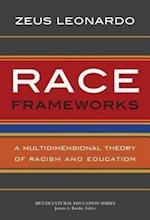Race Frameworks (Multicultural Education)