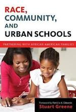 Race, Community, and Urban Schools (Language and Literacy (Paperback))