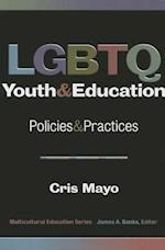 LGBTQ Youth and Education (Multicultural Education Series)
