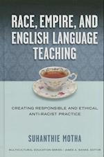 Race, Empire, and English Language Teaching (Multicultural Education)