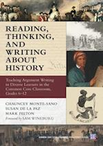 Reading, Thinking, and Writing About History (Common Core State Standards for Literacy)