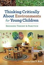Thinking Critically About Environments for Young Children (Early Childhood Education (Teacher's College Pr))