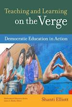 Teaching and Learning on the Verge (Multicultural Education Series)