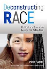 Deconstructing Race (Multicultural Education)