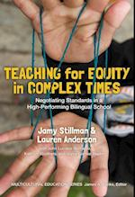 Teaching for Equity in Complex Times (Multicultural Education)