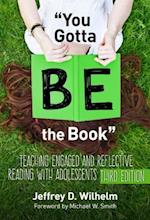 You Gotta Be the Book (Language and Literacy Series)
