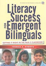 Literacy Success for Emergent Bilinguals (Common Core State Standards in Literacy)