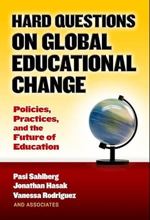 Hard Questions on Global Educational Change