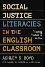 Social Justice Literacies in the English Classroom (Language and Literacy)