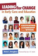 Leading for Change in Early Care and Education (Early Childhood Education)