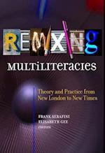 Remixing Multiliteracies (Language and Literacy)