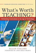 What's Worth Teaching? (Technology, Education--Connections (The TEC Series))