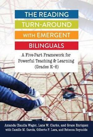 The Reading Turn-Around with Emergent Bilinguals