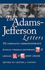 Adams-Jefferson Letters (Published for the Omohundro Institute of Early American Hist)