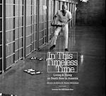 In This Timeless Time (Documentary Arts and Culture)
