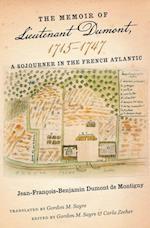 The Memoir of Lieutenant Dumont, 1715 1747