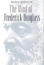 Mind of Frederick Douglass af Waldo E. Martin Jr.