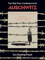 Auschwitz (True Tales from a Grotesque Land)