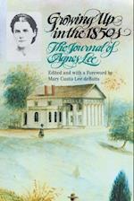 Growing Up in the 1850s af Agnes Lee