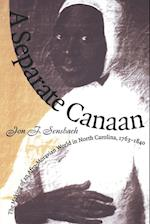 Separate Canaan (Published for the Omohundro Institute of Early American Hist)