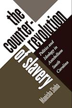 Counterrevolution of Slavery af Manisha Sinha