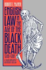 English Law in the Age of the Black Death, 1348-1381 (STUDIES IN LEGAL HISTORY)